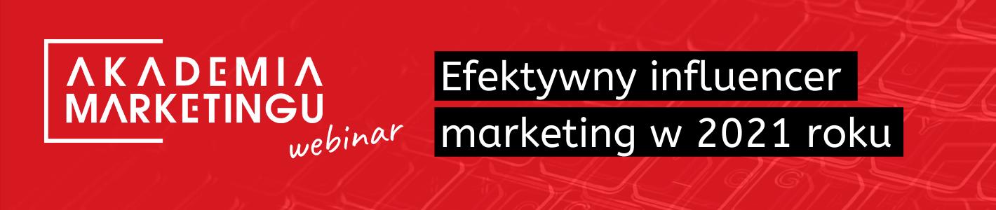 baner-webinar-efektywny-influencer marketing-w-2021roku